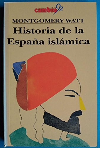 9788476792230: HISTORIA DE LA ESPAÑA ISLAMICA