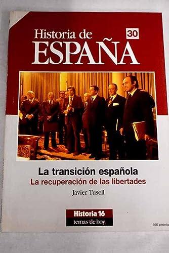9788476793275: TRANSICION ESPANOLA/RECUPERACION LIBERT.