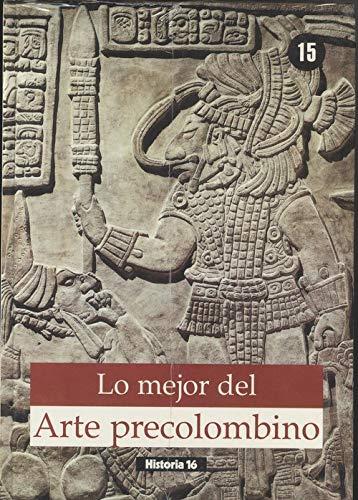 9788476793657: Lo mejor del arte precolombino (lomejor del arte; t.15)