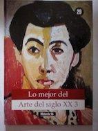 Lo Mejor del Arte del Siglo XX 3 (Volume 29): Alberto Villar Movellan
