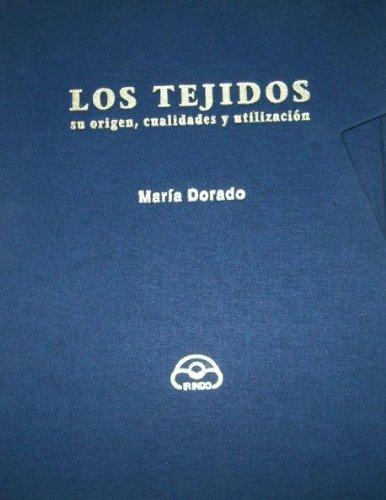 9788476802540: Los Tejidos (su origen, cualidades y utilización)