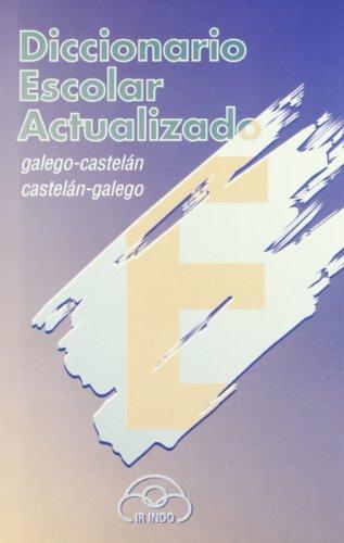 9788476803271: Diccionario Bilingüe Escolar Actualizado: (Galego-Castelán/Castelán-Galego) (Diccionarios)