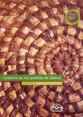 9788476805107: Cestería de los pueblos de Galicia