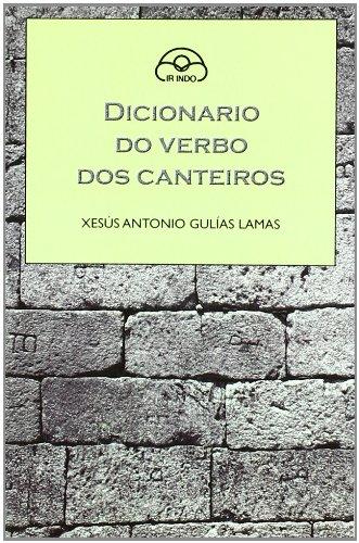 9788476806548: Dicionario do verbo dos canteiros (Dicionarios)