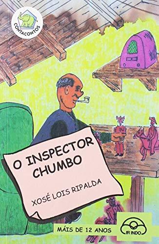 9788476807224: O inspector Chumbo