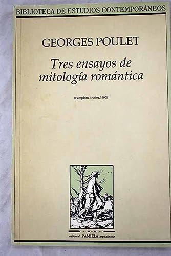 Tres ensayos de mitologÕa romàntica (Paperback): Miguel Javier Urmeneta