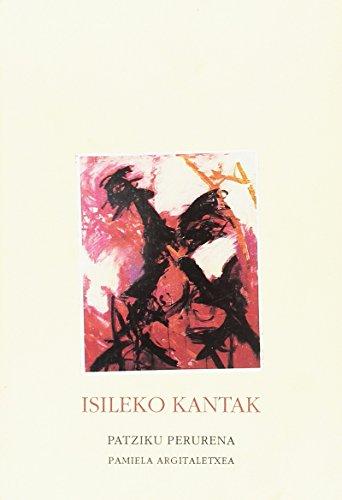 Isileko kantak (Paperback): Patziku Perurena