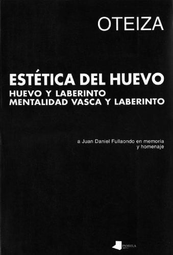 9788476811870: Estética del huevo: Huevo y laberinto. Estetica vasca y laberinto (Jorge Oteiza)