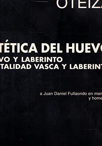 9788476812075: Estetica Del Huevo