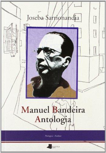 9788476813102: Manuel Bandeira antologia (Bilargi Alimara)