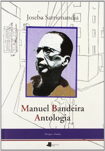 Manuel Bandeira, antolgía: Bandeira, Manuel