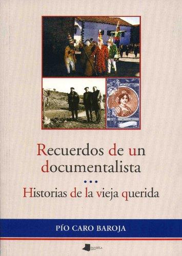 9788476813461: Recuerdos de un documentalista (Ensayo y Testimonio)