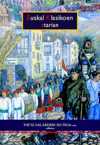 Euskal klasikoen atarian (Paperback): Patxi Salaberri Muñoa