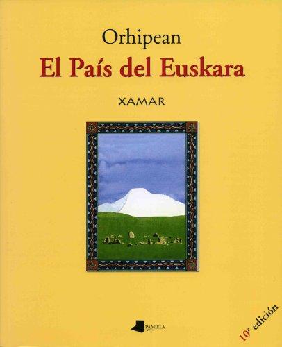9788476814611: Orhipean. El Pais Del Euskara. Nº 5