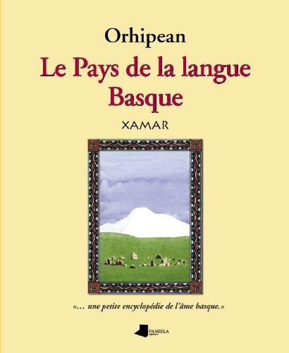 9788476814765: Orhipean le pays de la langue basque