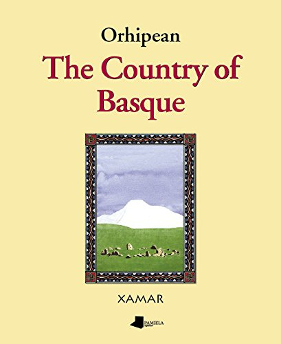 9788476814789: Orhipean. The Country of Basque (Ganbara)
