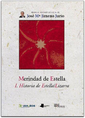 9788476814819: Merindad de Estella. i. Historia de Estella/lizarra