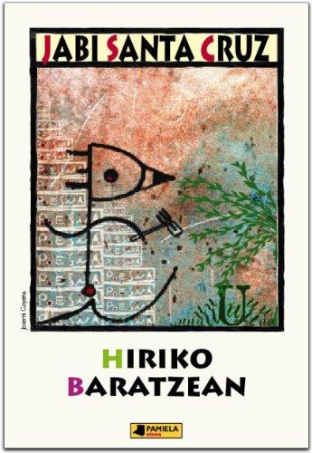 9788476815625: Hiriko baratzean (Gazte Literatura)