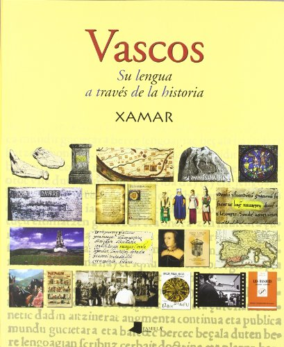 9788476815779: Vascos. Su lengua a través de la historia (Ganbara)