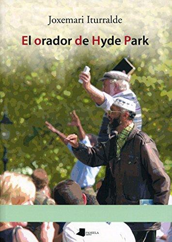 9788476816103: El orador de Hyde Park