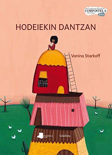 9788476816493: Hodeiekin dantzan (Tamaina Handia)