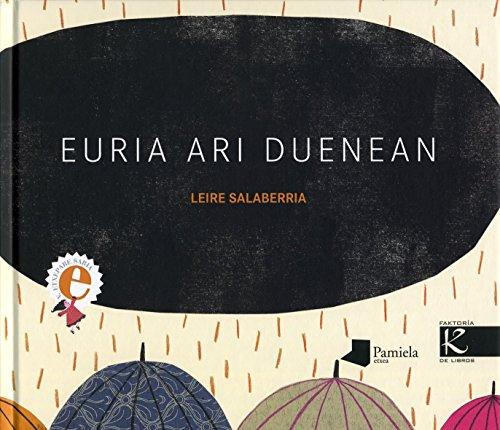 9788476816899: Euria ari duenean (Tamaina Handia)
