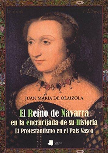 9788476816950: El Reino de Navarra en la encrucijada de su Historia