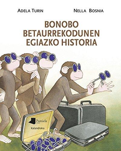 9788476818480: Bonobo betaurrekodunen egiazko historia (Tamaina Handia)
