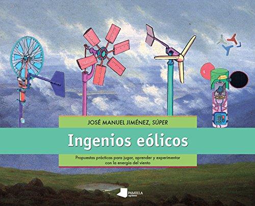 9788476818497: INGENIOS EOLICOS