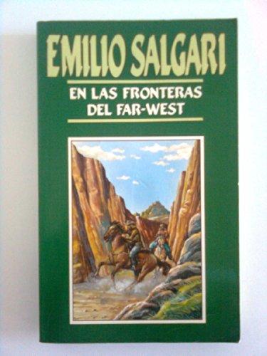9788476820575: En Las Fronteras Del Fart West