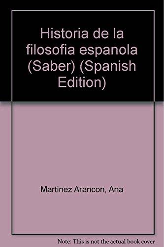 9788476830031: Historia de la filosofia espanola (Saber) (Spanish Edition)