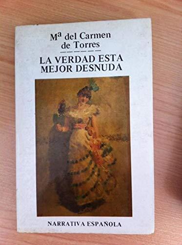 La verdad está mejor desnuda: Torres Garrido, María
