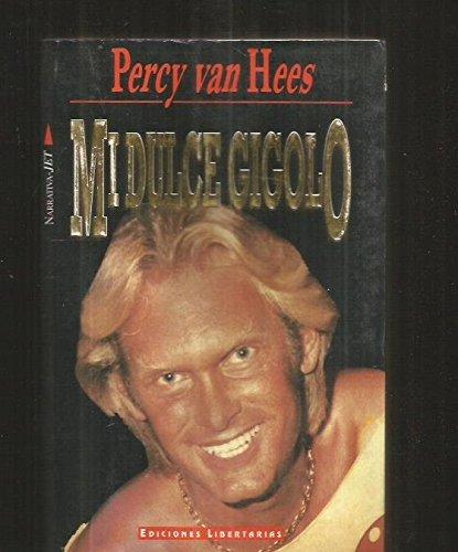 Mi Dulce Gigolo: Percy Van Hees