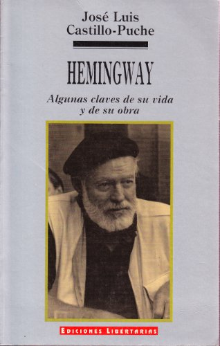9788476831700: Hemingway. algunas claves de su vida y de su obra