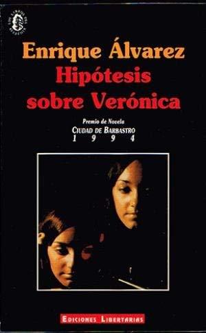 9788476834091: Hipotesis sobre Verónica