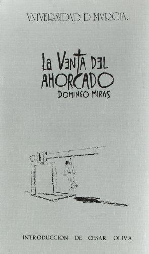 Venta del ahorcado, la (Paperback): Domingo Joaquín Miras