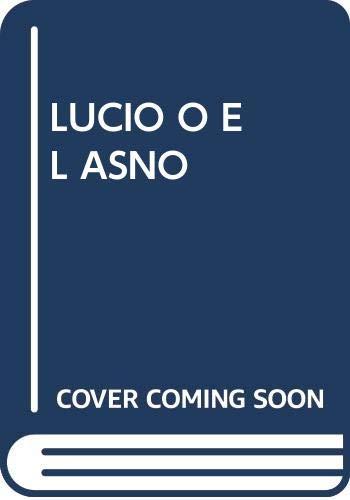 9788476840894: Lucio O El Asno