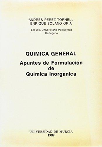 Química General: Apuntes de formulación de Química: PÉREZ TORNELL, Andrés