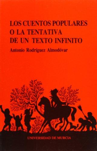 Los cuentos populares o la tentativa de: Almodovar, Antonio Rodriguez