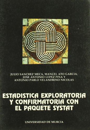 9788476842256: Estadistica Exploratoria y Confirmatoria con el Paquete Systat