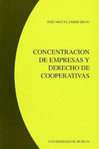 9788476842348: Concentracion de Empresas y Derecho de Cooperativas