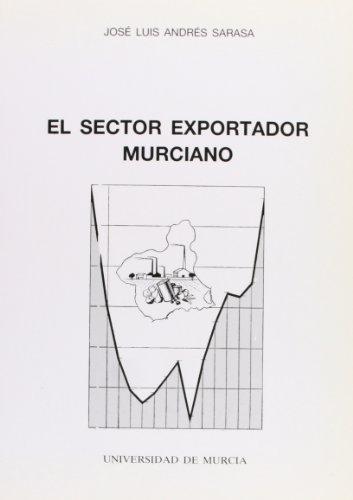 9788476842881: Sector Exportador Murciano, El