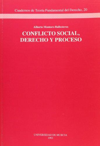 Conflicto social, derecho y proceso (Cuadernos de: Montoro-Ballesteros, Alberto