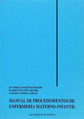 Manual de procedimientos de enfermeria: Martinez,E.