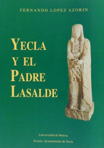 9788476845295: Yecla y el Padre Lasalde