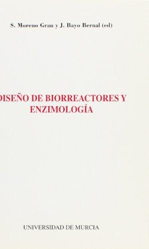 9788476845592: Diseño de Biorreactores y Enzimologia