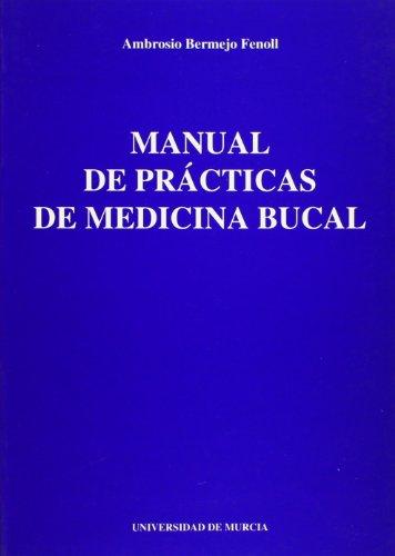 9788476845707: Manual de practicas de medicina bucal
