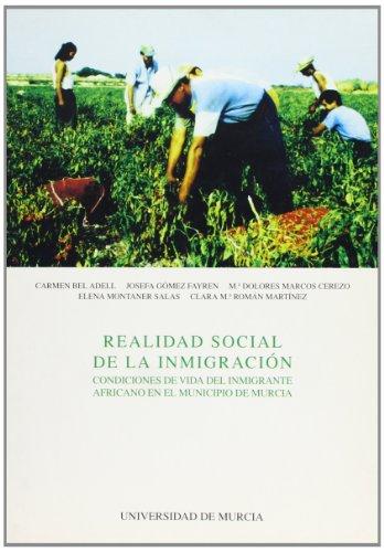 REALIDAD SOCIAL DE LA INMIGRACION. CONDICIONES DE: BEL ADELL, C.