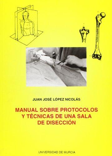 9788476848326: Manual sobre Protocolos y Tecnicas de Una Sala de Diseccion