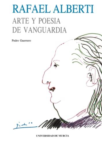 9788476849088: Rafael Alberti: Arte Y Poesía De Vanguardia (Colección Cuadernos)